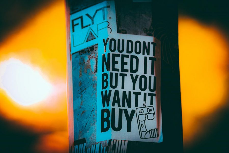 Consumerism.